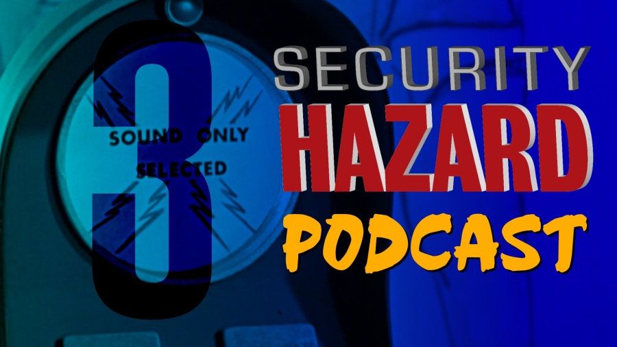 f0c80ab544 The Security Hazard Podcast – Episode 3 – Get Them To Play A Little Game